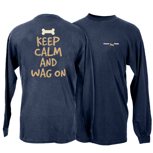 Keep Calm and Wag On Peace Dogs Long Sleeve T-Shirt