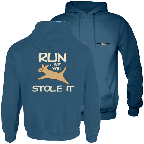 Run Like You Stole It Peace Dog Hood Pullover Sweatshirt