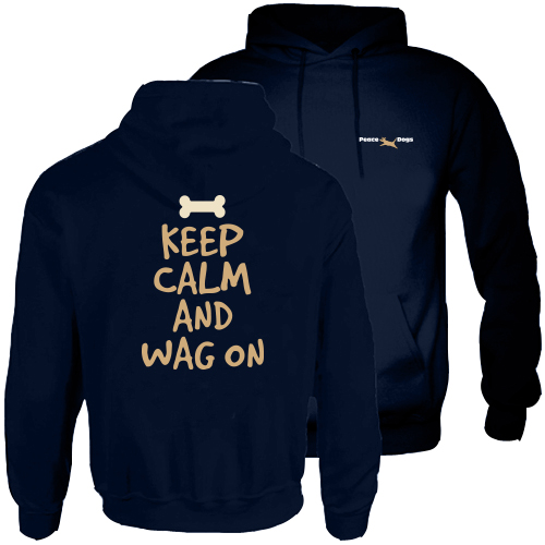 Keep Calm and Wag On Peace Dog Hood Pullover Sweatshirt